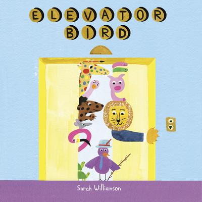 Elevator Bird Cover Image