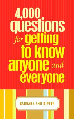 4,000 Questions for Getting to Know Anyone and Everyone Cover