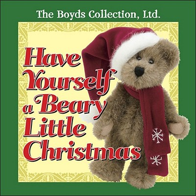 Have Yourself a Beary Little Christmas Cover Image