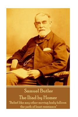 Samuel Butler - The Iliad by Homer: