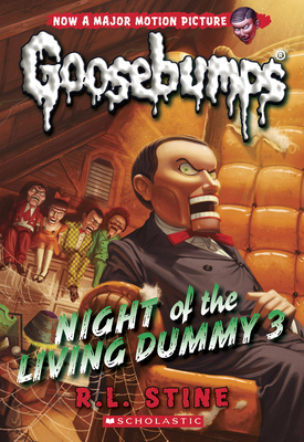 Night of the Living Dummy 3 (Classic Goosebumps #26) Cover Image
