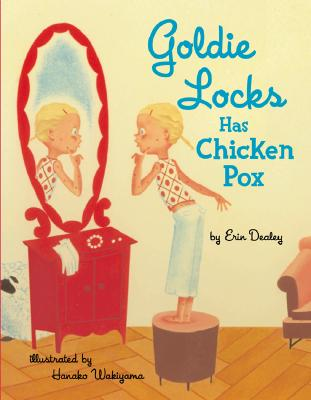 Goldie Locks Has Chicken Pox Cover