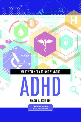 What You Need to Know about ADHD Cover Image