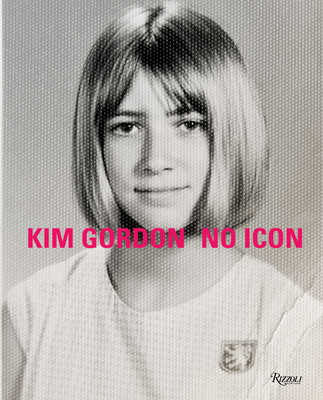 Kim Gordon: No Icon cover