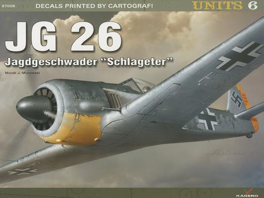 JG 26 Schlageter (Units #6) Cover Image