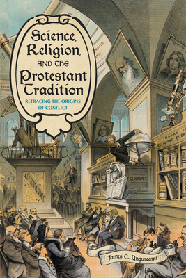Cover for Science, Religion, and the Protestant Tradition