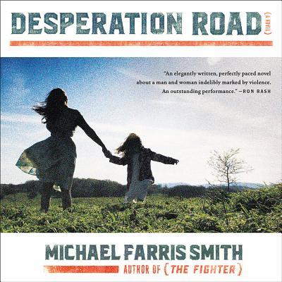 Desperation Road Lib/E Cover Image