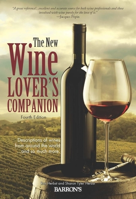 The New Wine Lover's Companion: Descriptions of Wines from Around the World Cover Image