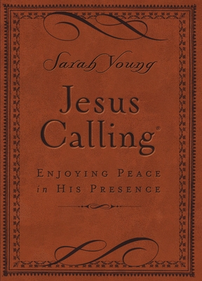 Jesus Calling: Enjoying Peace in His Presence, Small Brown Leathersoft, with Scripture References Cover Image