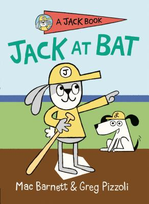 Jack at Bat (A Jack Book #3) Cover Image