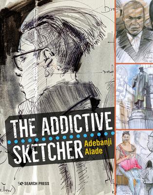 The Addictive Sketcher Cover Image