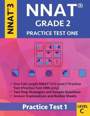 Nnat Grade 2 - Nnat3 - Level C: Nnat Practice Test 1: Nnat 3 Grade 2 Level C Test Prep Book for the Naglieri Nonverbal Ability Test Cover Image