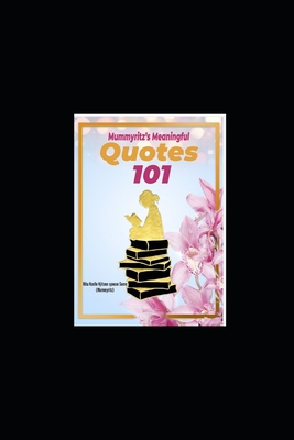 Mummyritz's Meaningful Quotes 101 Cover Image