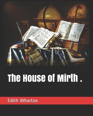 The House of Mirth . Cover Image