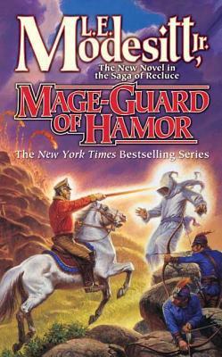 Mage-Guard of Hamor (Saga of Recluce #15) Cover Image