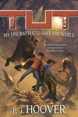 Tut: My Epic Battle to Save the World Cover Image