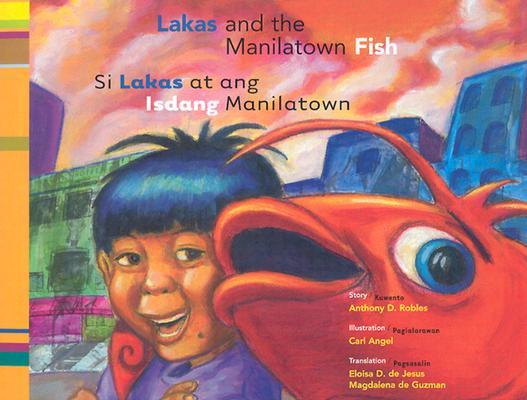 Si Lakas At Ang Isdang Manilatown / Lakas And The Manilatown Fish Cover Image