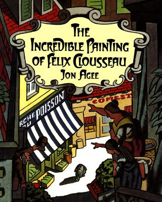 The Incredible Painting of Felix Clousseau Cover Image