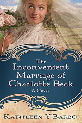 The Inconvenient Marriage of Charlotte Beck Cover
