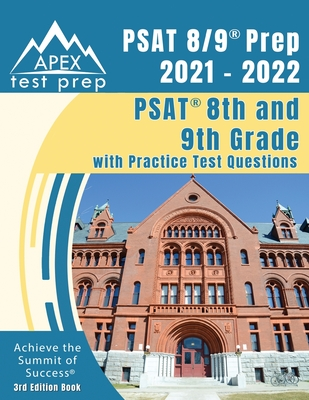 PSAT 8/9 Prep 2021 - 2022: PSAT 8th and 9th Grade with Practice Test Questions [3rd Edition Book] Cover Image