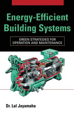 Energy-Efficient Building Systems: Green Strategies for Operation and Maintenance Cover Image