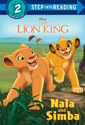 Nala and Simba (Disney The Lion King) (Step into Reading) Cover Image