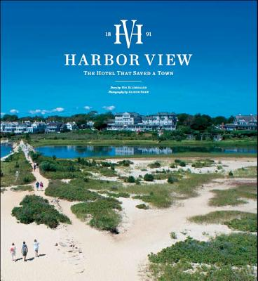 Harbor View: The Hotel That Saved a Town Cover Image