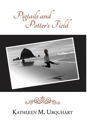 Pigtails and Potter's Field Cover Image