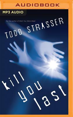 Kill You Last (Thrillogy) Cover Image