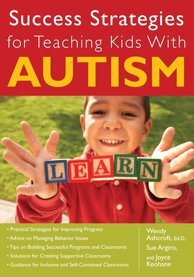 Success Strategies for Teaching Kids with Autism Cover Image