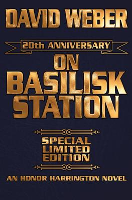 On Basilisk Station 20th Anniversary Leather-Bound Signed Edition Cover Image