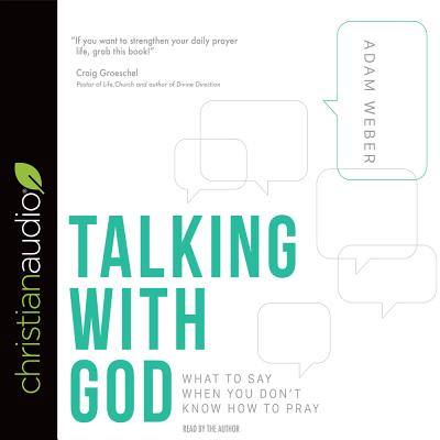 Talking with God: What to Say When You Don't Know How to Pray Cover Image
