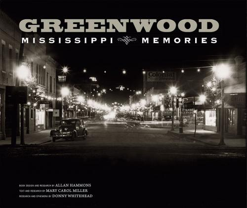 Greenwood: Mississippi Memories, Vol. 2 Cover Image