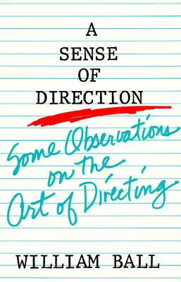 Sense of Direction: Some Observations on the Art of Directing Cover Image