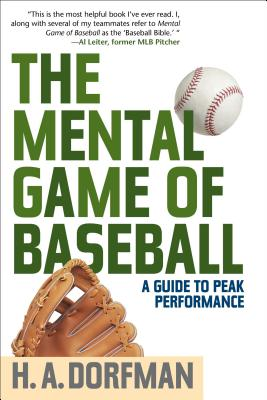 The Mental Game of Baseball: A Guide to Peak Performance Cover Image