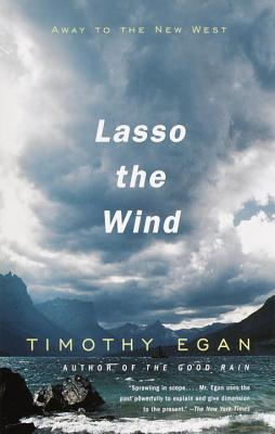 Lasso the Wind: Away to the New West (Vintage Departures) Cover Image