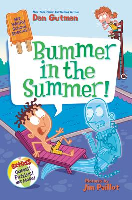 My Weird School Special: Bummer in the Summer! Cover Image