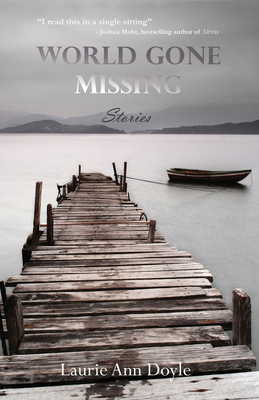 World Gone Missing: Stories Cover Image