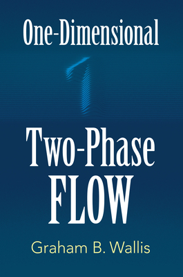 One-Dimensional Two-Phase Flow (Dover Books on Engineering) Cover Image