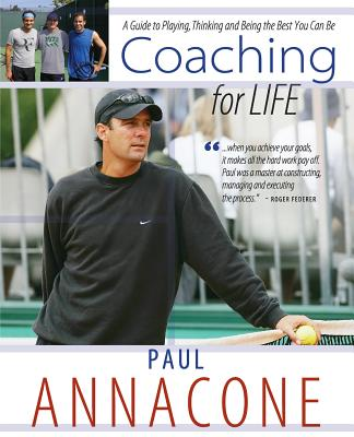Coaching For Life: A Guide to Playing, Thinking and Being the Best You Can Be Cover Image