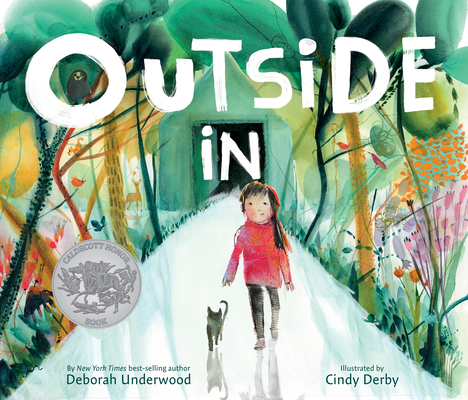 Book cover: Outside In by Deborah Underwood, illustrated by Cindy Derby
