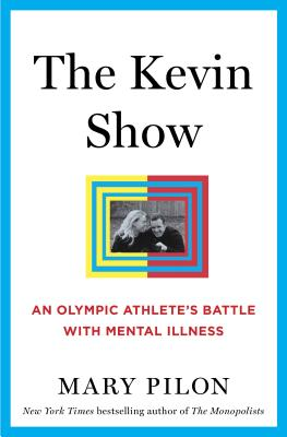 The Kevin Show: An Olympic Athlete's Battle with Mental Illness Cover Image