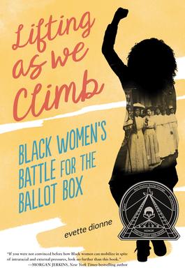 Lifting as We Climb: Black Women's Battle for the Ballot Box Cover Image