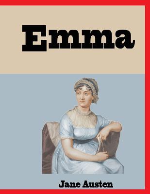Emma: novel, british novel, comedy (Jane Austen #1) Cover Image