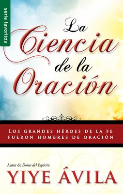 Ciencia de La Oracion, La: The Science of Prayer Cover Image