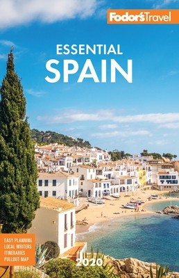 Fodor's Essential Spain 2020 (Full-Color Travel Guide) Cover Image