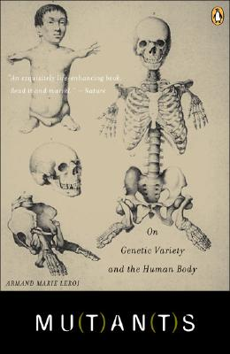 Mutants: On Genetic Variety and the Human Body Cover Image