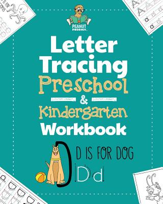 Letter Tracing Preschool & Kindergarten Workbook: Learning Letters 101 - Educational Handwriting Workbooks for Boys and Girls Age 2, 3, 4, and 5 Years Cover Image