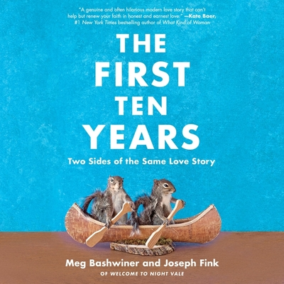 The First Ten Years: Two Sides of the Same Love Story cover