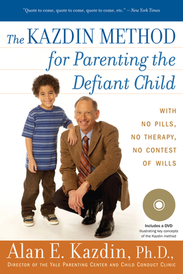The Kazdin Method for Parenting the Defiant Child Cover Image